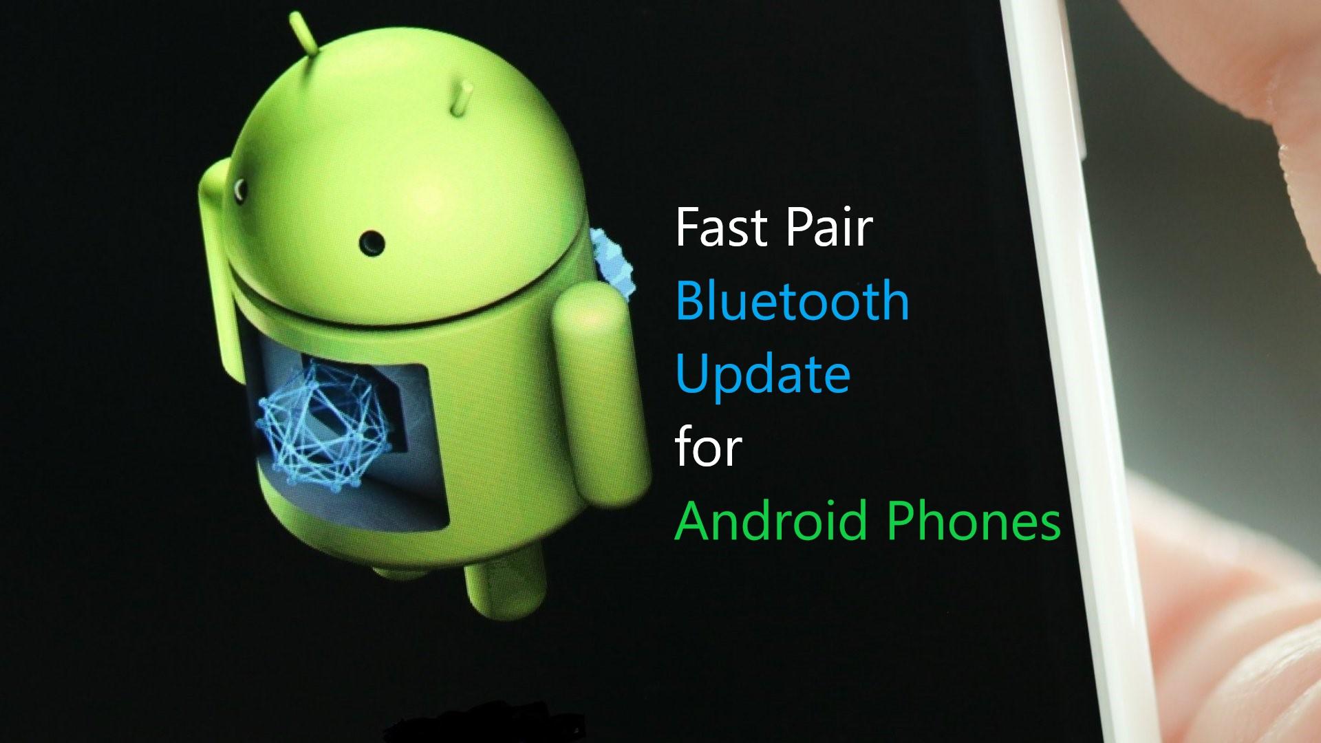 fast Bluetooth pairing